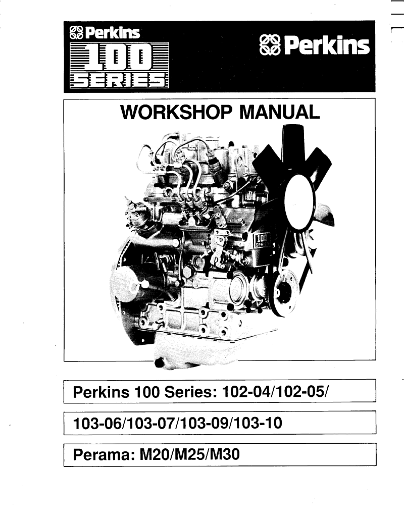 ' Perkins 100 Series Workshop Manual'